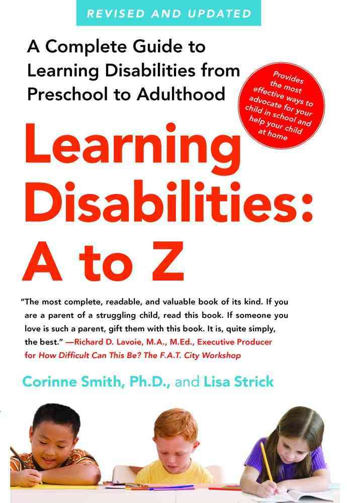 Learning Disabilities A to Z By Smith, Corinne, Ph.D./ Strick, Lisa